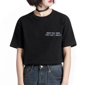 BTS once you jimin, you can't jimout black tshirt